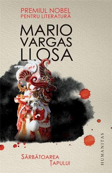 Sărbătoarea Țapului, Mario Vargas Llosa.