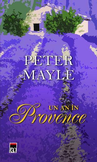 Un an în Provance, Peter Mayle